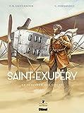 Saint-Exupéry : Le seigneur des sables
