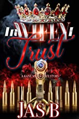 In Wifey I Trust: A Kane Mafia Love Story Kindle Edition