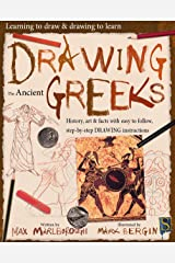 Drawing The Ancient Greeks (Learning to draw & drawing to learn) Kindle Edition