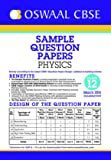 Oswaal CBSE Sample Question Papers For Class 12 Physics (For 2016 Exams)