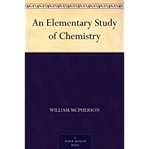 An Elementary Study of Chemistry
