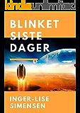 Blinket siste dager (Norwegian Edition)