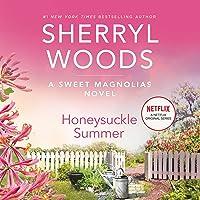 Honeysuckle Summer: The Sweet Magnolias