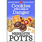 Cookies with a Side of Danger (Daley Buzz Treasure Cove Cozy Mystery Book 12)