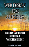 Web Design for Authors: Every Author Needs a Website!
