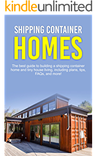 Amazon.com: Designs and Floor Plans For Shipping Container Homes: A ...