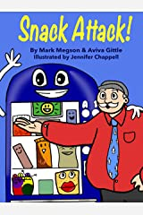Snack Attack!: A story about loyalty and friendship with bright, funny pictures kids love. Each small chapter ends with a thought-provoking question to improve reading comprehension. Kindle Edition