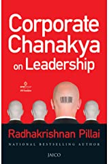 Corporate Chanakya on Leadership Kindle Edition