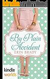Plain Fame: By Plain Accident (Kindle Worlds Novella)