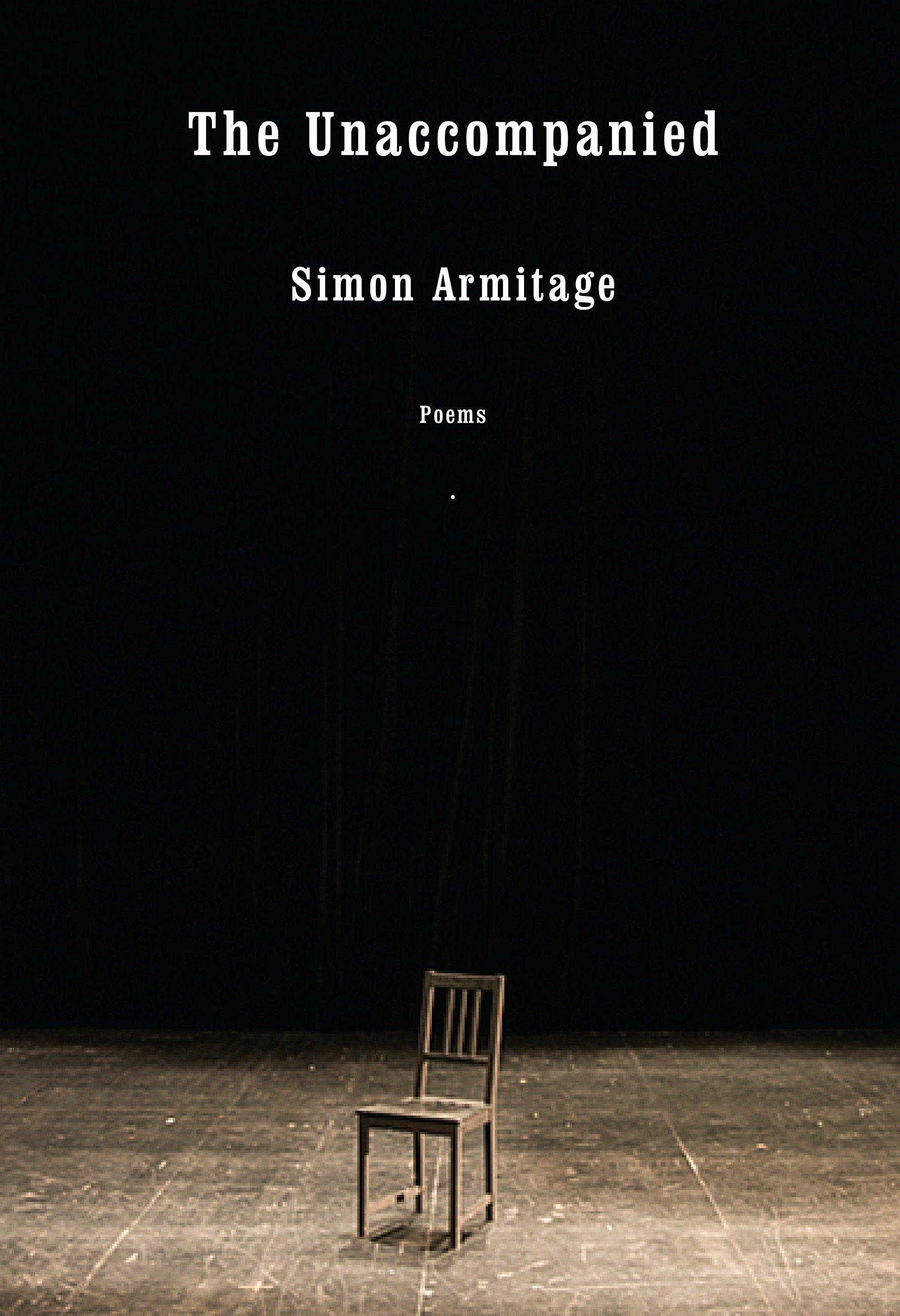 Read Online The Unaccompanied: Poems ebook