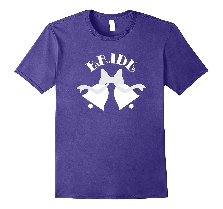 Bride Wedding Cute T-shirt Bachelorette Party Idea-PL