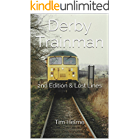 Derby Trainman: 2nd Edition & Lost Lines