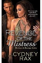 Revenge of the Mistress (Love & Revenge Book 3) Kindle Edition