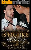 8 Figure White Boy: A BWWM Romance