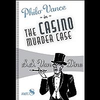 The Casino Murder Case (Philo Vance Book 8)