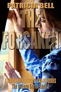 The Forsaken (A Canyon Rock Spin-off series)