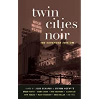 Twin Cities Noir: The Expanded Edition (Akashic Noir)
