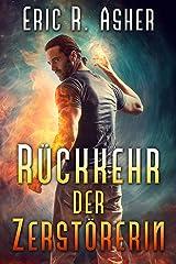 Rückkehr der Zerstörerin (Vesik-Reihe 5) (German Edition) eBook Kindle