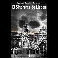 El síndrome de Lisboa (Spanish Edition)