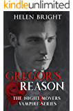Gregor's Reason: The Night Movers Vampire Series Book 3
