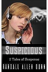 2 Tales: Suspicious: 2 Tales of Suspense Kindle Edition