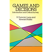 Games and Decisions: Introduction and Critical Survey (Dover Books on Mathematics) (English Edition)
