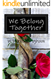 We Belong Together (Allanville Matchmakers)