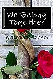We Belong Together (Allanville Matchmakers)