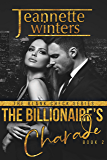The Billionaire's Charade (The Blank Check Series Book 2)