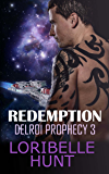 Redemption (Delroi Prophecy Book 3)