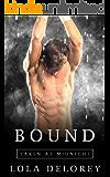 Bound: A Taken at Midnight Standalone
