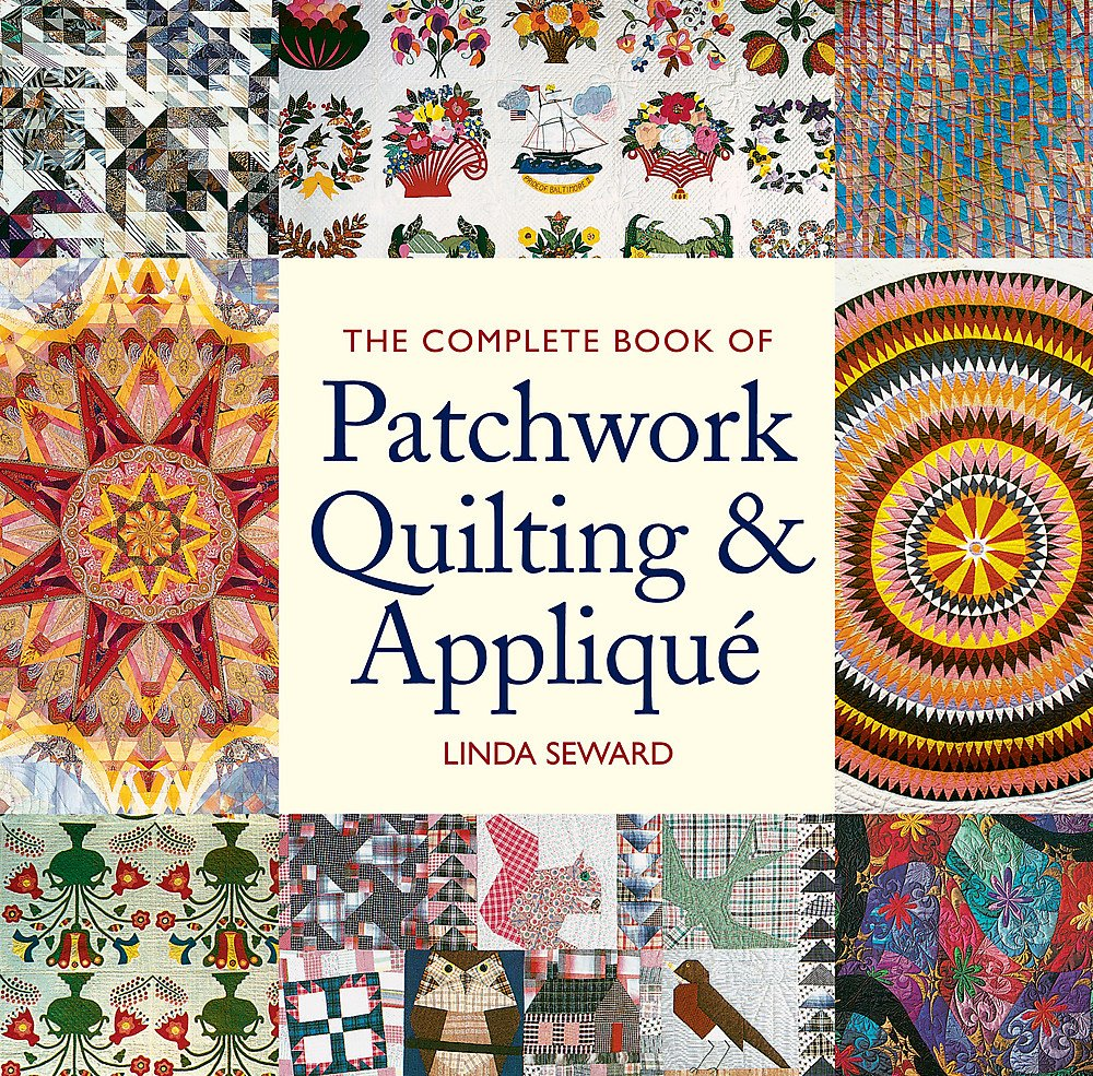 Read Online The Complete Book of Patchwork Quilting & Applique ebook
