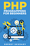 PHP Programming for Beginners: Key Programming Concepts. How to use PHP with MySQL and Oracle databases (MySqli, PDO) (English Edition)