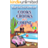 Cooks, Crooks and a Corpse (Baker Girls Cozy Mystery Book 1)