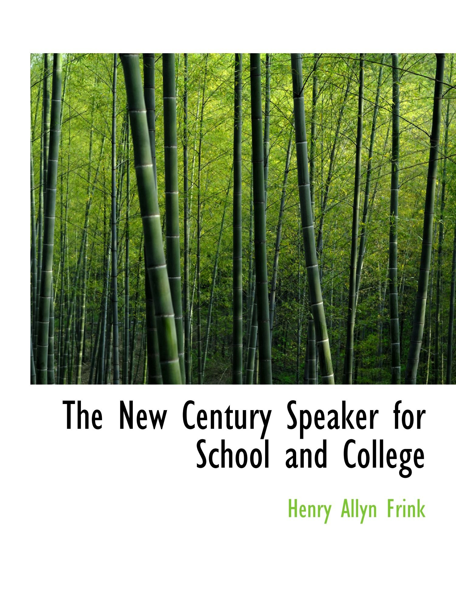 Read Online The New Century Speaker for School and College pdf