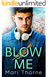 Blow Me: A Friends to Lovers M/M Romance (Dat Brass Book 1)