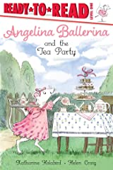 Angelina Ballerina and the Tea Party Kindle Edition