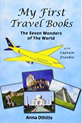 The Seven Wonders of the World (My First Travel Books) (Volume 3) Paperback