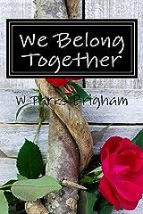 We Belong Together (Allanville Matchmakers) Kindle Edition