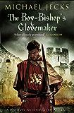 The Boy-Bishop's Glovemaker (Knights Templar Mysteries Book 10)