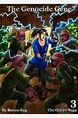 The Genocide Gene (The Onryo Saga Book 3)
