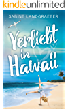 Verliebt in Hawaii (Aloha Reihe 1)