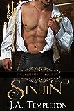 Sinjin (The Rakehells of Rochester Book 1)