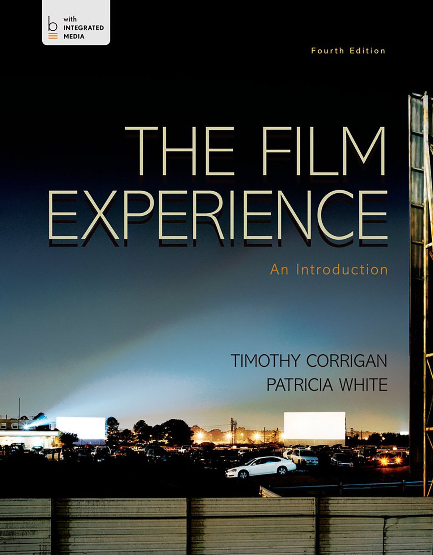 The Film Experience: An Introduction by Bedford/St. Martin's