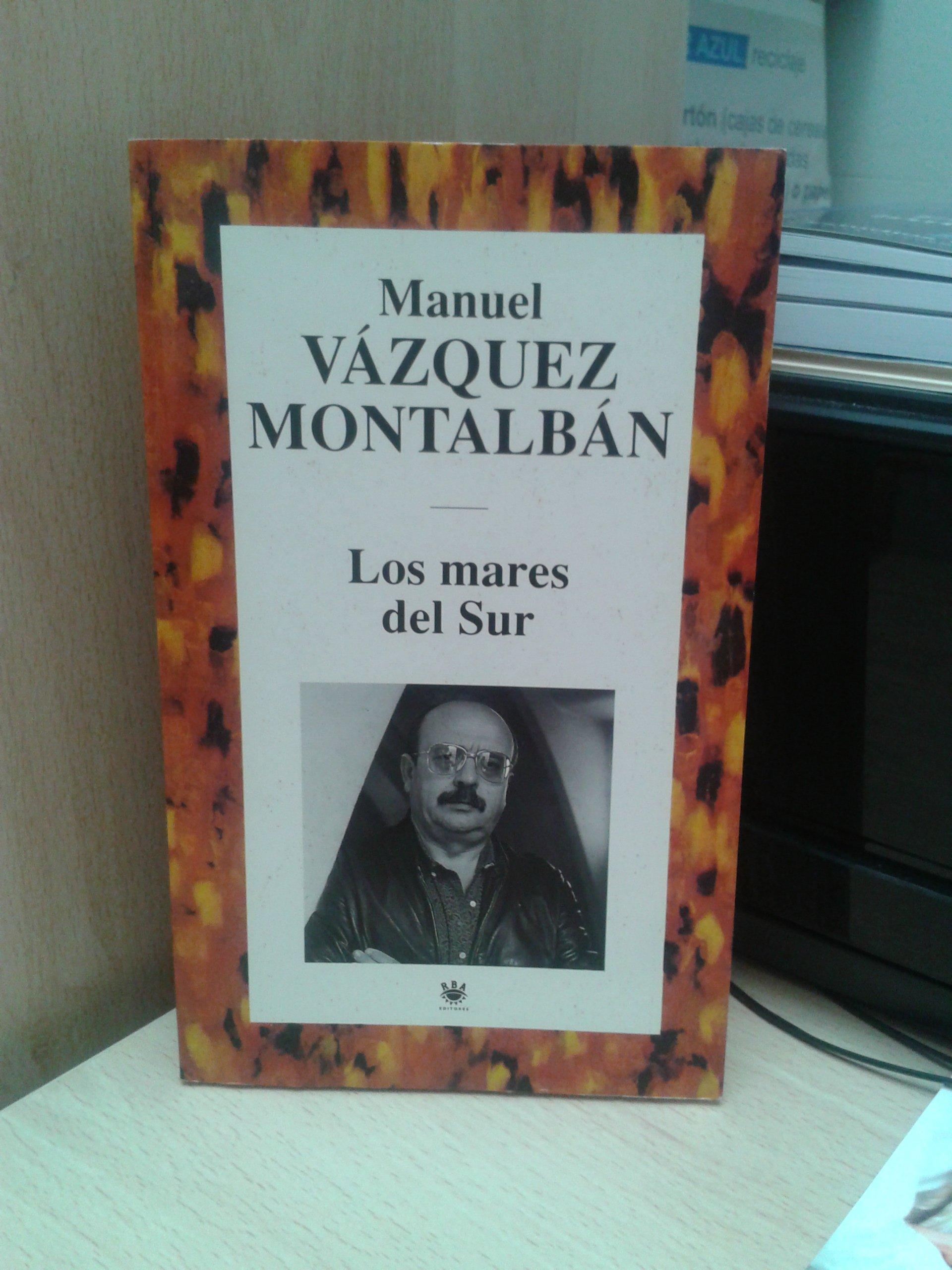 Los Mares Del Sur Vázquez Montalbán Manuel 9788447308460 Books