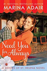 Need You for Always (Heroes of St. Helena Book 2) Kindle Edition