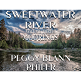 Sweetwater River - Volume 3 - Moorings
