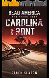 Dead America - Carolina Front Pt. 7 (Dead America - The Third Week Book 11)