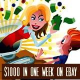1000 in one - $1000 in One Week on eBay