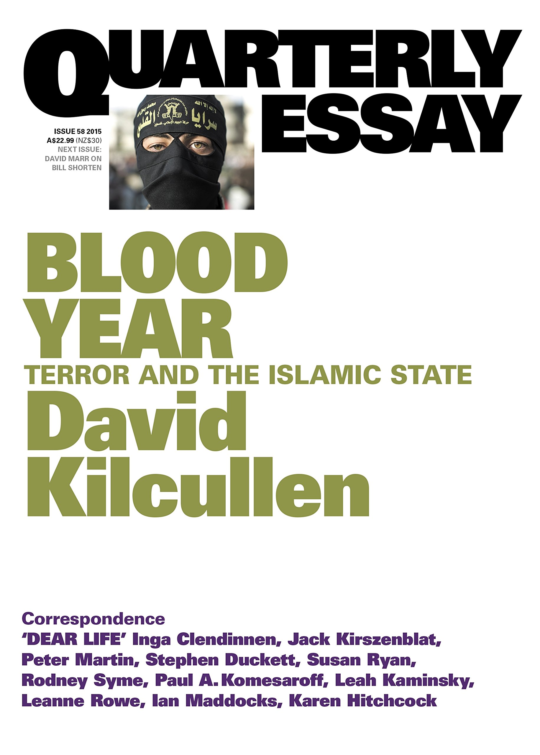 Blood Year Terror And The Islamic State David Kilcullen  Blood Year Terror And The Islamic State David Kilcullen   Amazoncom Books Essay Paper Writing Service also Student Life Essay In English  Science Argumentative Essay Topics